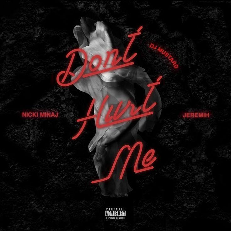 Don't Hurt Me by DJ Mustard - Don't Hurt Me