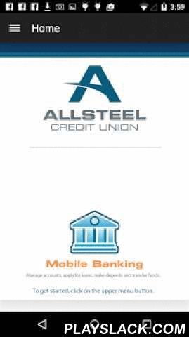 Allsteel CU Mobile App  Android App - playslack.com ,  Welcome to Allsteel Credit Union's mobile e-branch! We're a financial cooperative based in Oswego, Illinois providing a full range of financial services to our member/owners. At Allsteel Credit Union, we're all about you and your financial well-being. Sign up for our online branch, then use this app to track your finances any time, anywhere. Now, this and more, are just a few taps away:*track account balances*perform transactions *review…