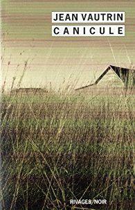 Canicule par Jean Vautrin