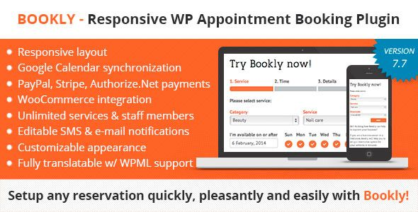 Bookly – Responsive WordPress Appointment Scheduling and Booking Plugin. It has many, sms and email notification and form builder included, PayPal and stripe