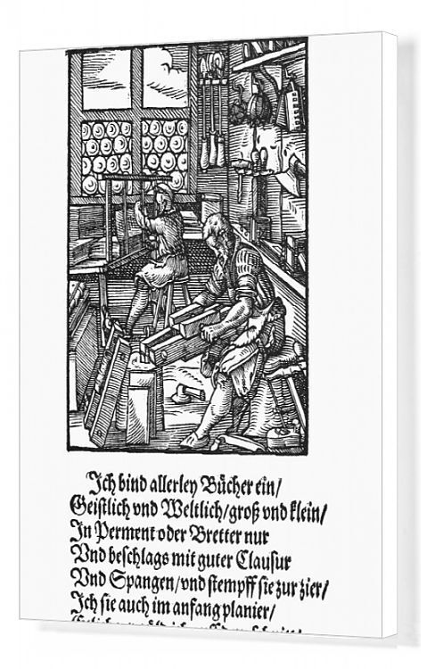 20x16 inch (51x41cm) Canvas Print. BOOKBINDER, 1568.   The bookbinder binds large and small books on all subjects in parchemnt or planed boards which are fitted with clasps and ornamented, some books are gilded on the edges'. Poem by Hans Sachs, woodcut by Jost Amman, 1568. poetry, hans, workshop, calligraphy, craftsman, amman, jost, 1568, sachs, binder, bookbinder, meistersang. Image supplied by Granger Art on Demand