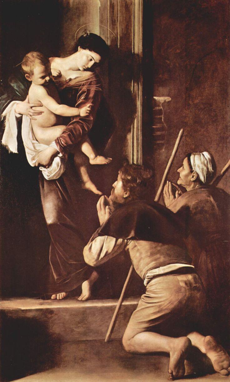 Madonna dei Pellegrini. Obra de Caravaggio, recusada pela Igreja, na època (inicio do Séc. XVII) porque a figura dos pelegrinos, foram pintados com os pés sujos!!!!