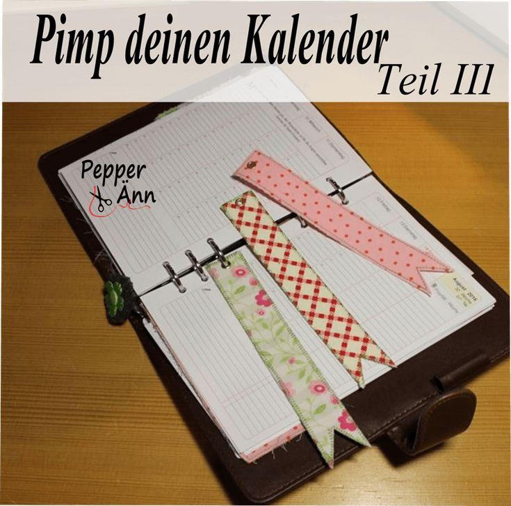 """Heyho ihr Lieben, der dritte Teil vom Pimp deinen Kalender:""""Lesezeichen für deinenKalender"""" ist fertig und er hat mir so viel Spaß gemacht Ich habe noch viele weitere Ideen die zum Kalender passen, zur Zeit bastel ich noch an einem Kartenfach … weiterlesen"""