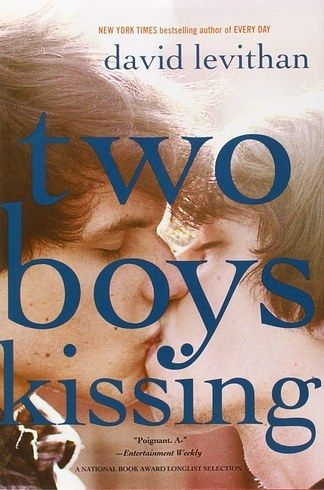 Two Boys Kissing by David Levithan | 16 LGBT Books That Will Actually Change Your Life