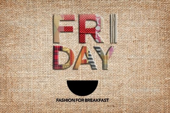 #Friday #fabrics.  Have a nice #weekend by Fashion For Breakfast.