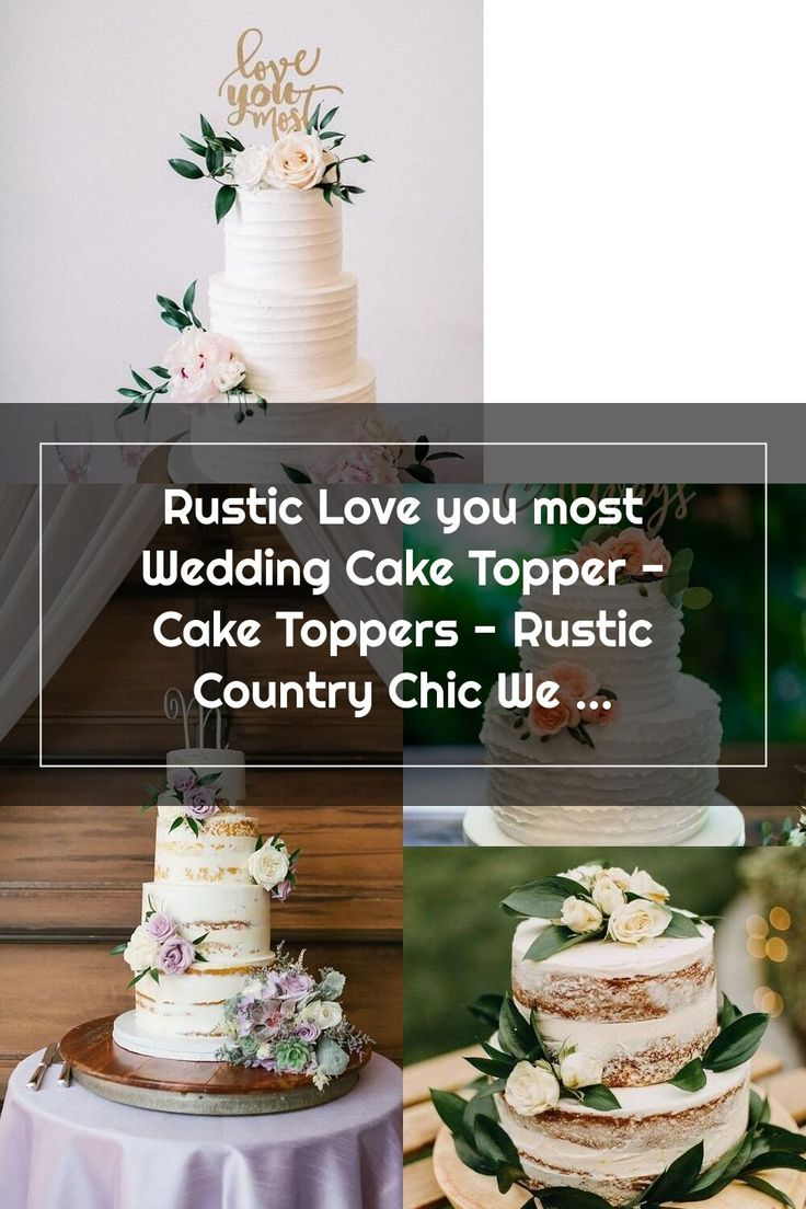 Rustic love you most wedding cake topper cake toppers