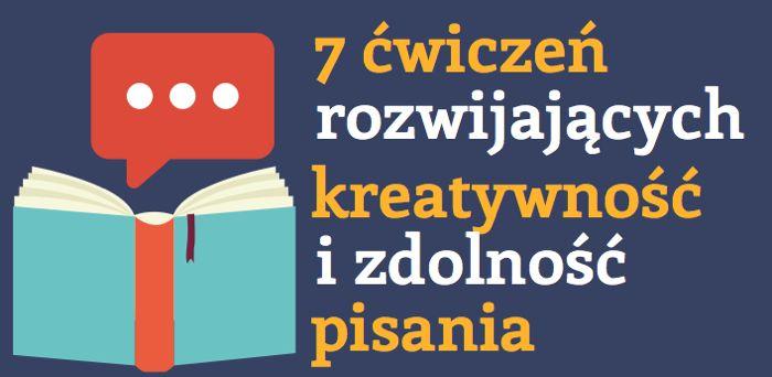 Jak rozwijać umiejętność pisania 7 sposobów