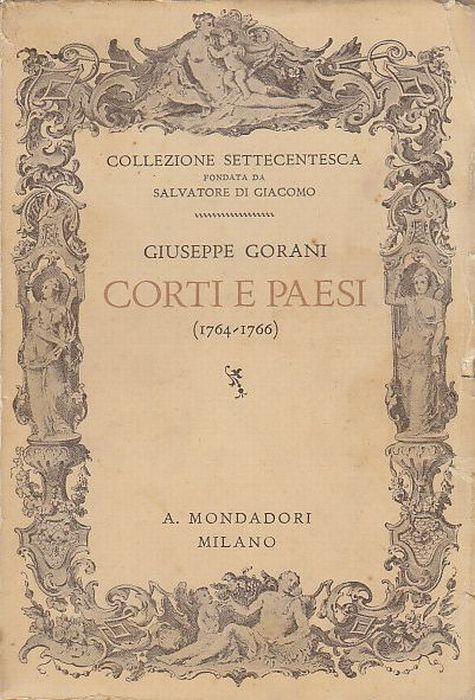 CORTI E PAESI (1764-1766) di Giuseppe Gorani 1938  In lingua francese Mondadori