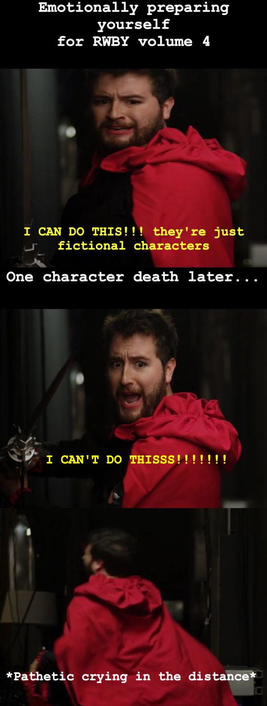 Me when RWBY volume 4 comes out (Dont even ask me why Miles is cosplaying Ruby)