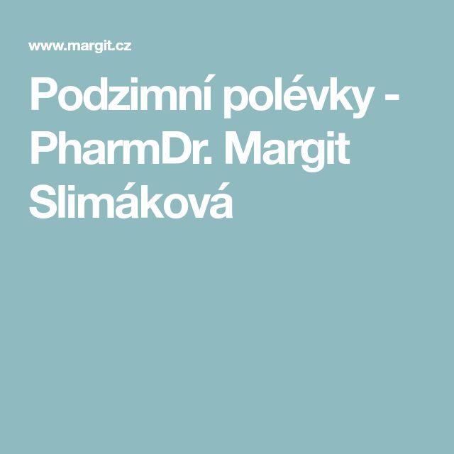 Podzimní polévky - PharmDr. Margit Slimáková