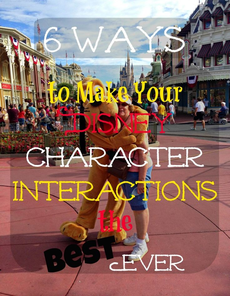 Disney Character Interaction Tips & Tricks