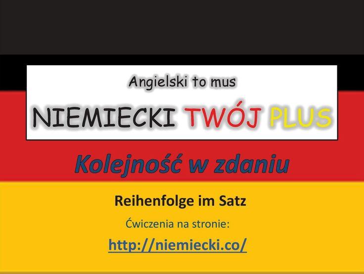 Kolejność w zdaniu - Angielski to mus NIEMIECKI TWÓJ PLUS - Niemiecki gr...