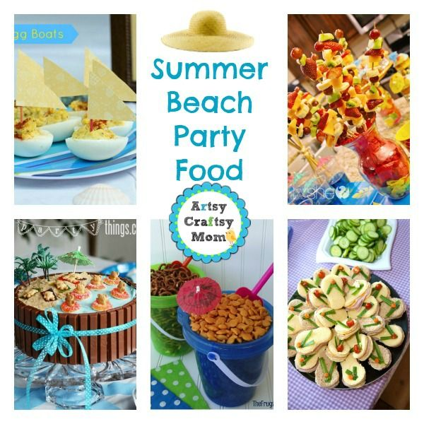 25 Summer Beach Party Ideas : Ideas  for planning the perfect food for a indoor beach party