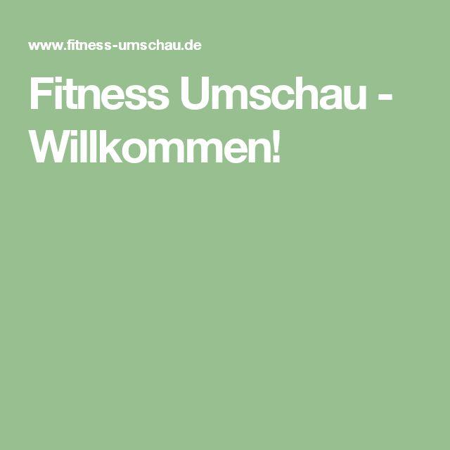 Fitness Umschau - Willkommen!