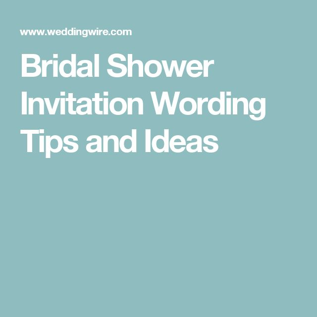 Best 25+ Bridal shower invitation wording ideas on