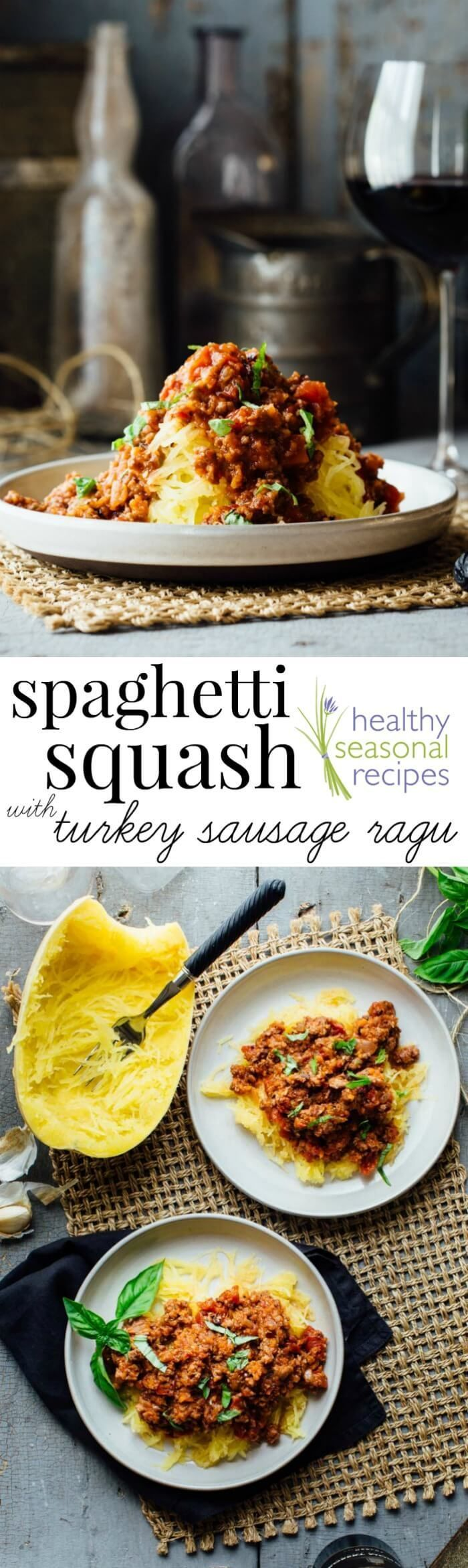 Lower-carb Spaghetti Squash with Turkey Sausage Ragu made with tons of veggies! It is ready in just 50 minutes and is gluten free. @healthyseasonal