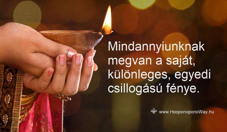 Hálát adok a mai napért. Jó tudni, hogy mindannyiunknak megvan a saját, különleges, egyedi csillogású fénye. Egyik a másikat nem oltja ki, nem fedheti el, nem helyettesítheti. Jó tudni, hogy a fény soha nem alszik ki és nem tesz különbséget.  Így szeretlek, Élet!  Köszönöm. Szeretlek ❤ ⚜ Ho'oponoponoWay Magyarország ⚜