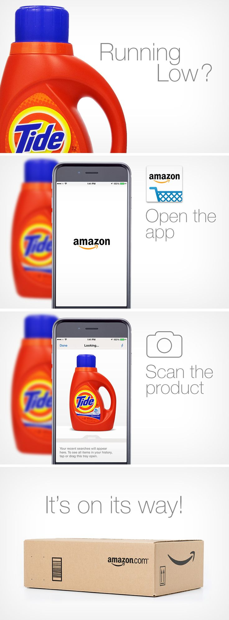 Running low on Tide? Order it in a pinch with the Amazon Shopping app. Open the app, scan the product or barcode, and have your essentials shipped right to your door. Shop and save on household items your family needs most, including laundry soap, cleaning supplies, paper products, beauty, and more.