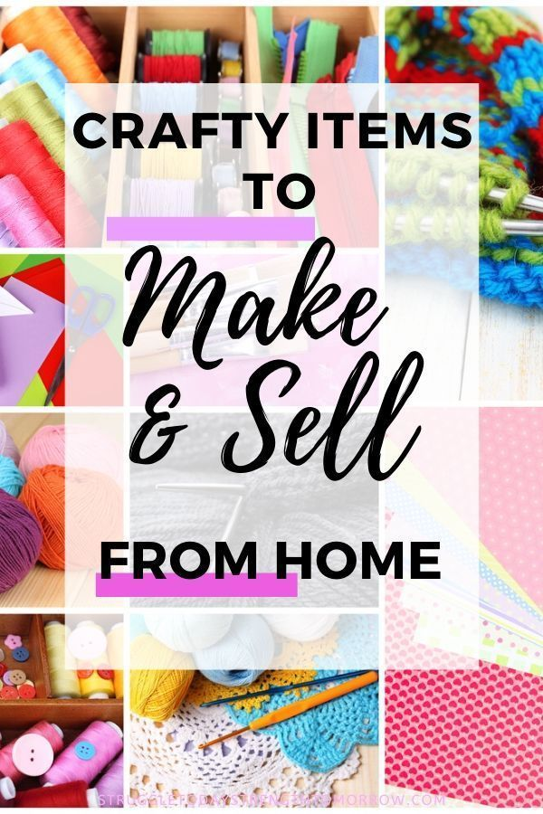 35 Crafty Things To Make And Sell For Profit Struggle Today