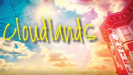 """Cloudlands"" @ Julianne Argyros Stage, South Coast Repertory (Costa Mesa, CA)"