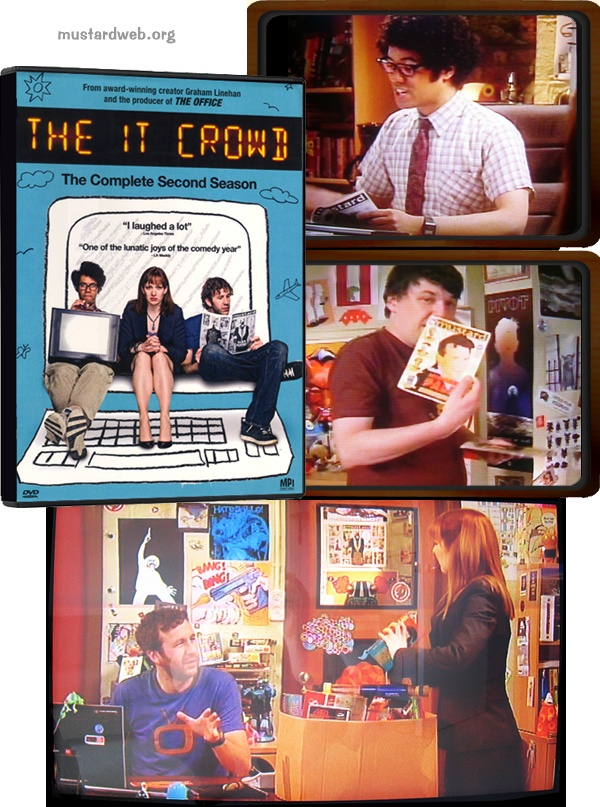 Several appearances of Mustard magazine on The IT Crowd: #1: Moss (Richard Ayoade) reading Mustard in the series 2 episode 'Moss and the German', #2: Graham Linehan holding a copy in the series 3 DVD special features; #3: The cover of the American series 2 DVD, showing Roy (Chris O'Dowd) reading Mustard, #4: Mustard's Alan Moore poster seen on set during several episodes of series 4. www.mustardweb.org