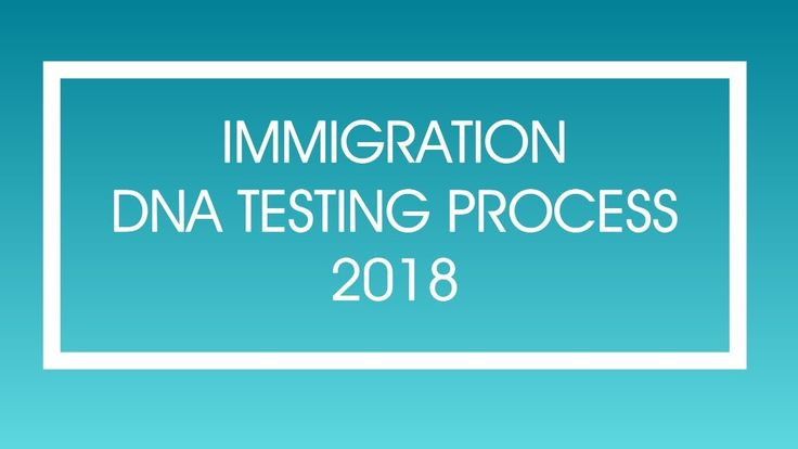 Immigration DNA Testing 2018 | USCIS Passport & U.S. Embassy Call 877-680-5800