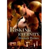 Risking Eternity: An Urban Fantasy/Vampire Romance (Timeshifters) (Kindle Edition)By Gwenan Haines