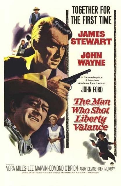 El hombre que mató a Liberty Valance - Filmaffinity INCREÍBLE película e historia ( cuándo todavía importaban los guiones )