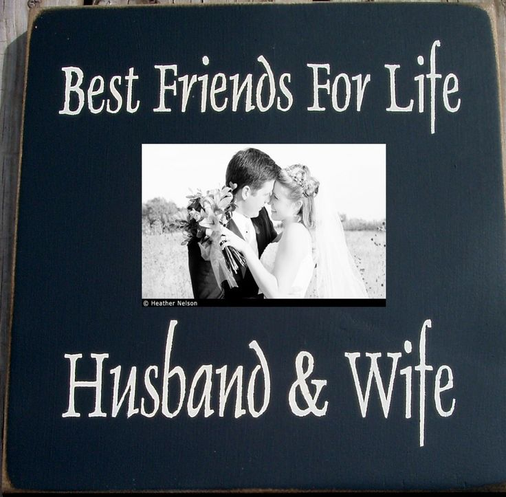 Best Husband And Wife: Best Friends For Life Husband And Wife Primitive Photo