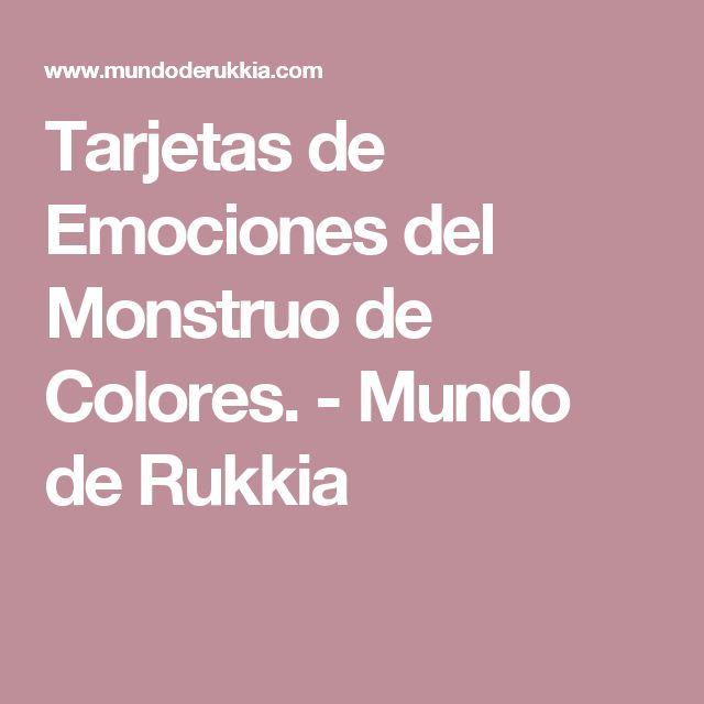 Tarjetas de Emociones del Monstruo de Colores. - Mundo de Rukkia