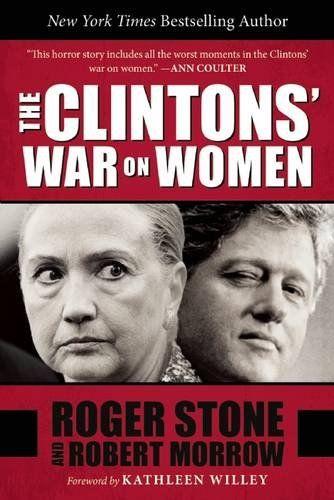 The Clintons' War on Women by Roger Stone http://smile.amazon.com/dp/151070678X/ref=cm_sw_r_pi_dp_Uu9Ywb1MMEG3K