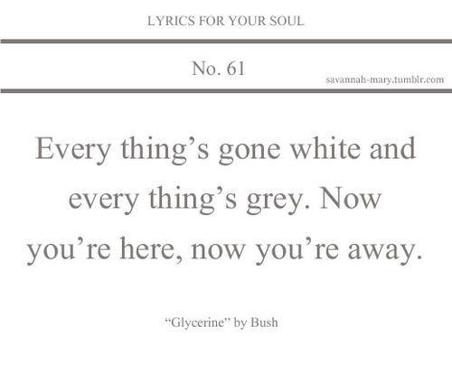 Lyrics For Your Soul 61 (lyrics,glycerine,bush,lyrics for your soul)