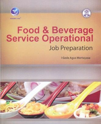 Food & Beverage Service Operational – Job Preparation – I Gede Agus Mertayasa