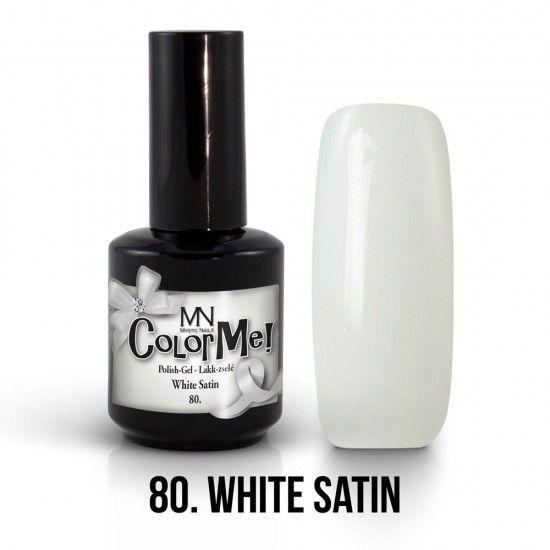 ColorMe! no.80. - White Satin 12ml gel polish lakkzselé gél lakk nail art mystic nails