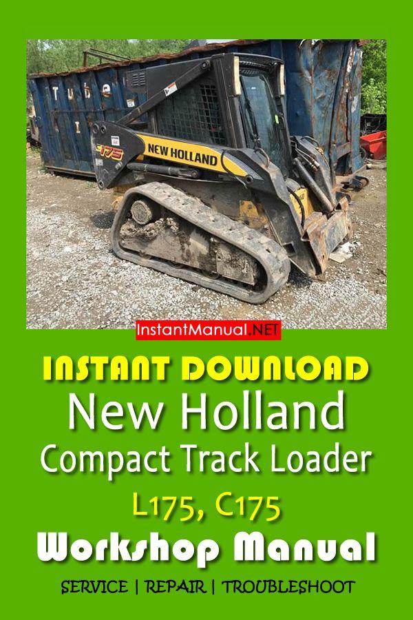 [SCHEMATICS_48IU]  Download New Holland L175, C175 Compact Track Loader Workshop Manual PDF |  New holland, Holland, Compact | L175 Wiring Diagram |  | Pinterest