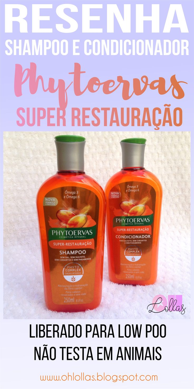 Resenha Shampoo e Condicionador Phytoervas Super Restauração. Liberado para low…