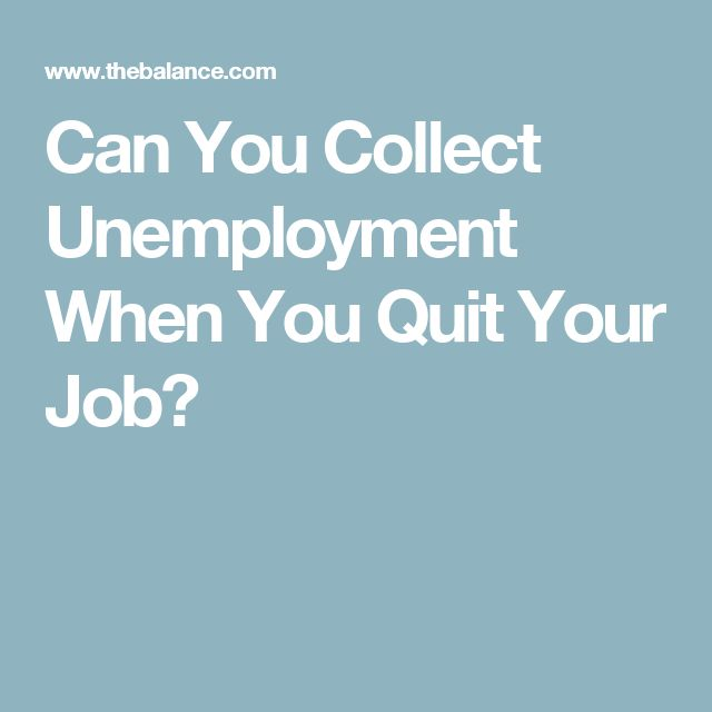 Can You Collect Unemployment When You Quit Your Job?
