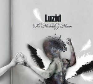 Luzid - The Misleading Mirror 5/5 Sterne