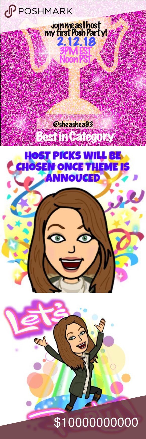 🎉 My First Posh Party 🎉 Save the Date!!!  My 1st Posh Party and you are all invited to celebrate with me ☺️❤️💋  Day: 2/12/2018  Time: 3pm Eastern  Theme: TBA   I will begin looking for potential host picks in a few weeks but until the Party Category is announced, I will not be able to make any definite selections.    To be considered for a HP you must have a COMPLIANT closet. Other