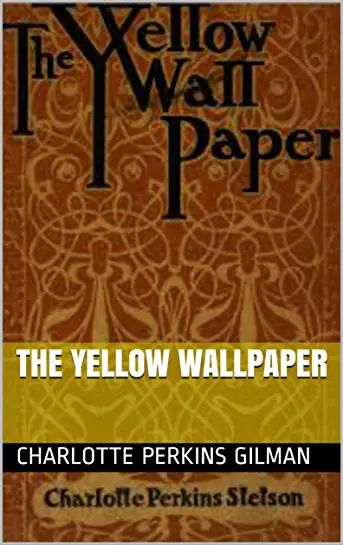 [DOWNLOAD PDF/Epub] THE YELLOW WALLPAPER by Charlotte ...