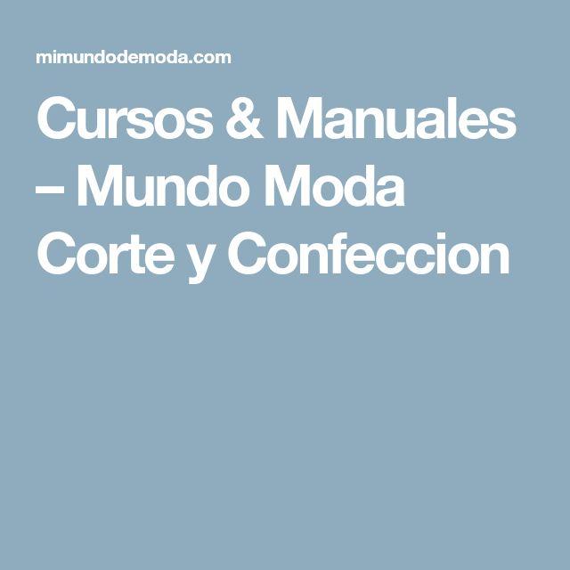 Cursos & Manuales – Mundo Moda Corte y Confeccion