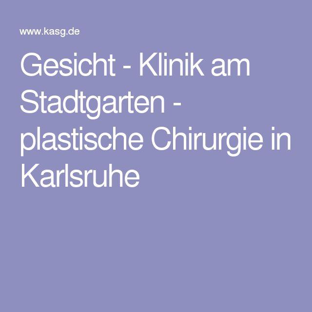 Gesicht - Klinik am Stadtgarten - plastische Chirurgie in Karlsruhe