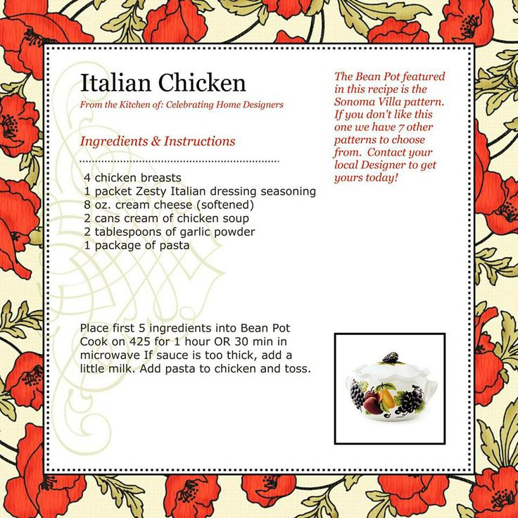 ITALIAN CHICKEN Www.celebratinghome.com/sites/AmyJoPatton