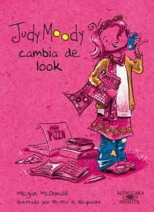 """Judy Moody cambia de look, Megan McDonald. """"Judy Moody está de muy mal humor por culpa de las mates. Va a tener que  dar clases particulares. Pero cuando Judy conoce a su profesora, una  superasombrosa chica con look de artista, y prueba lo guay que es la  vida universitaria, la mala mat-i-tud de Judy ¡se convertirá en alegr-i-tud!"""""""
