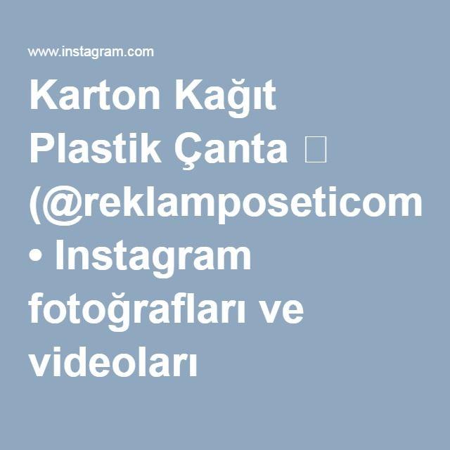 Karton Kağıt Plastik Çanta  (@reklamposeticom) • Instagram fotoğrafları ve videoları