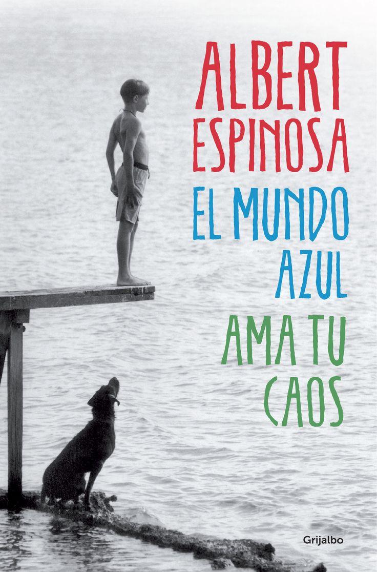 """El mundo azul. Ama tu caos"" de Albert Espinosa. Ficha elaborada por Lourdes González"