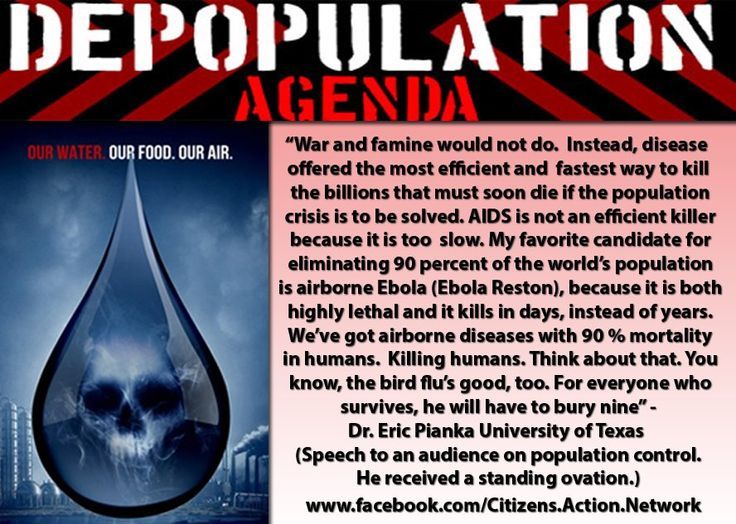 "THIS WAS IN 2006!! Remarks of Dr. Eric Pianka (University of Texas) before an audience of masochistic (apparently brain-dead) lemmings giving him a…STANDING OVATION?!?  Why weren't people screaming in outrage and demanding that Dr. Planka begin the ""depopulation agenda"" by removing HIMSELF?  Are you ready for a bunch of psychotic MURDEROUS elitists, politicians & scientists to release ebola or bird flu into the population?  WAKE UP!!!"