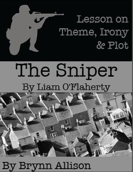 """This is a lesson on """"The Sniper"""" by Liam O'Flaherty.  Included: *Reading guide with focus on comprehension and theme *Reading guide with focus on plot and irony *Constructed response prompt and form with grading rubric *CCSS alignment *Usage guide *Digital usage guide for Google Classroom and other online learning management systems *Answer keys"""