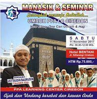 PPA Pola Pertolongan Allah Divisi Cirebon: Manasik Umroh / Haji with PPA Cirebon