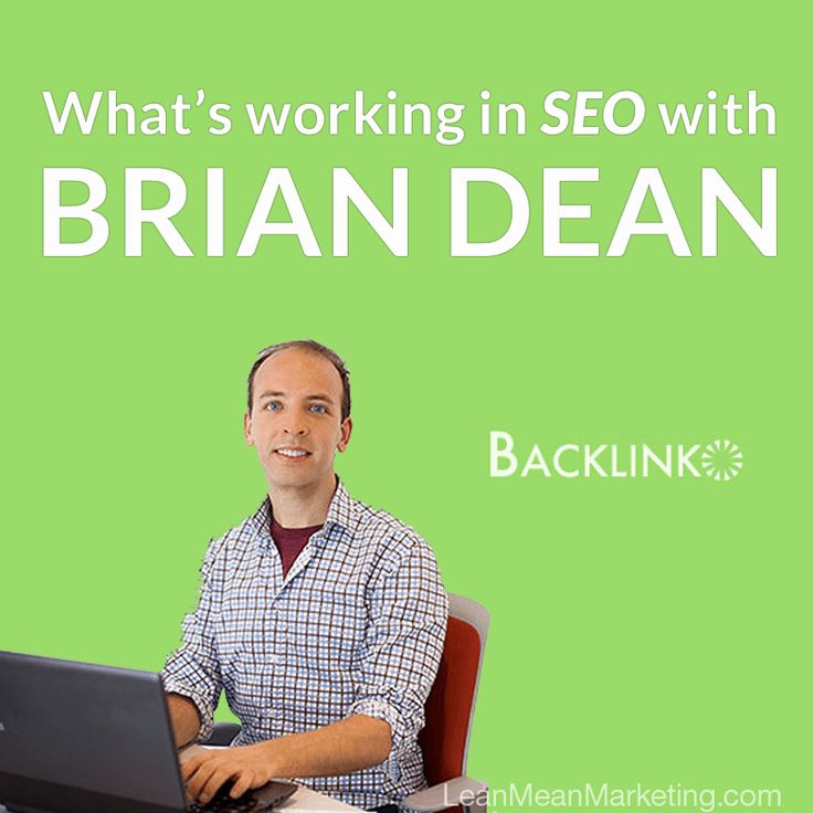 What's Working in SEO with Brian Dean